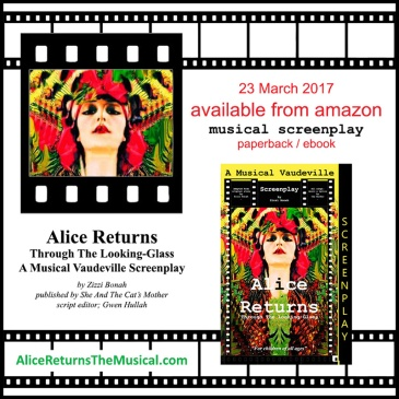 poster advertising Zizzi Bonah's musical screenplay, Alice Returns Through The Looking-Glass