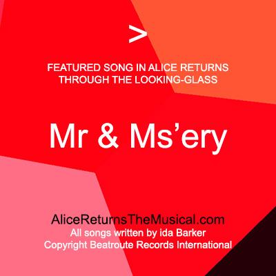 SongMrAndMsery_AliceReturnsTheMusicalDotCom